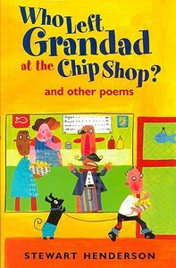Who Left Grandad At the Chip Shop?