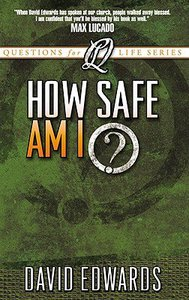 How Safe Am I? (Questions For Life Series)