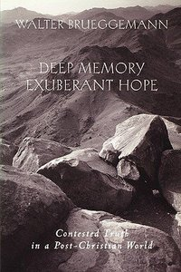 Deep Memory, Exuberant Hope