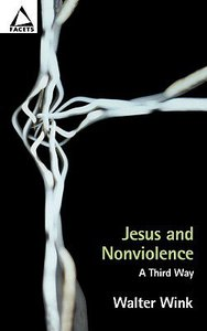 Jesus and Nonviolence (Facets Series)