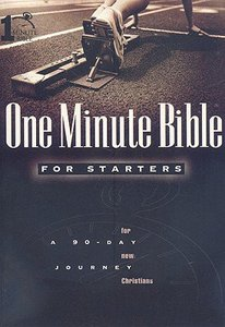 A 90-Day Journey For New Christians (One Minute Bible Series)