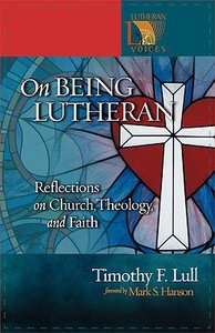 On Being Lutheran