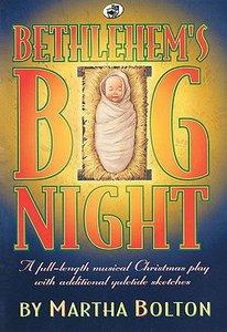 Bethlehems Big Night