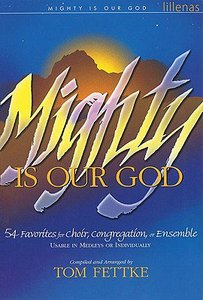 Mighty is Our God