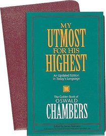 My Utmost For His Highest (Executive Gift Edition)