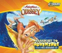 Passport to Adventure (Pilgrims Progress) (#19 in Adventures In Odyssey Audio Series)