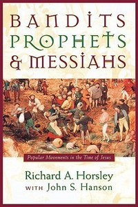 Bandits Prophets & Messiahs