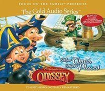 Other Times, Other Places (#10 in Adventures In Odyssey Gold Audio Series)