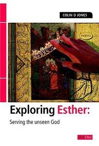 Esther (Exploring The Bible Series)