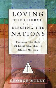 Loving the Church, Blessing the Nations