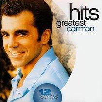 Carman Greatest Hits (2008)