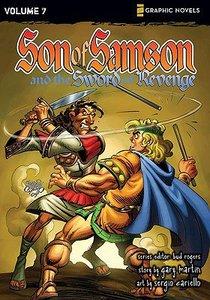 The Sword of Revenge (Z Graphic Novel) (#7 in Son Of Samson Series)