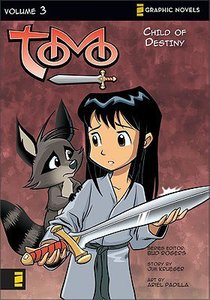 Child of Destiny (Z Graphic Novel) (#03 in Tomo Series)