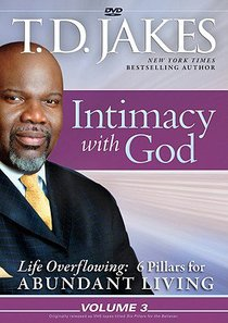 Intimacy With God (#03 in Life Overflowing Series)