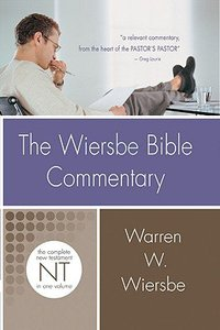 New Testament (Wiersbe Bible Commentary Series)