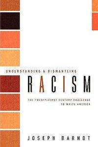 Understanding & Dismantling Racism