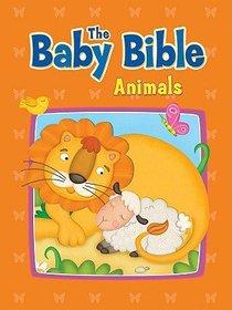 Animals (Baby Bible Series)