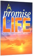 A Promise of Life (2003) (The Friendship Series)
