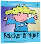 Belcher Bridget (Crazy Stories Series)