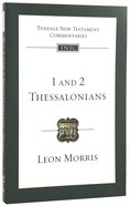 1 & 2 Thessalonians (Re-Formatted) (Tyndale New Testament Commentary Re-issued/revised Series)