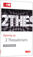 2 Thessalonians (Opening Up Series)