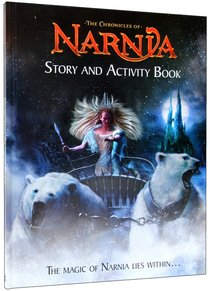 The Chronicles of Narnia Story and Activity Book 2008 (Chronicles Of Narnia Series)