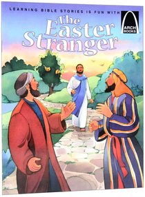The Easter Stranger (Arch Books Series)