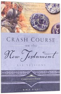 Crash Course on the New Testament (Crash Course)