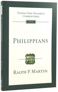 Philippians (Re-Formatted) (Tyndale New Testament Commentary Re-issued/revised Series)