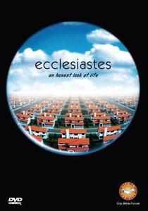 Ecclesiastes: An Honest Look At Life