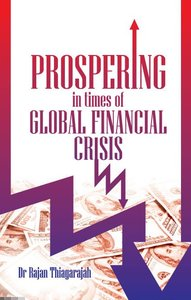 Prospering in Times of Global Financial Crisis