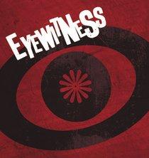 Eyewitness (25 Pack)