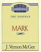 Thru the Bible NT #36: Mark (#36 in Thru The Bible New Testament Series)