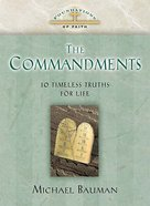 The Commandments (Foundations Of Faith Series)