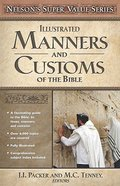 Manners and Customs of the Bible (Nelsons Super Value Series)