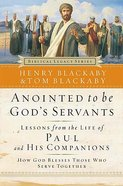 Anointed to Be Gods Servants (Biblical Legacy Series)