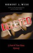 Deleted (#03 in Sam & Vera Sloan Series)