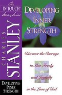 Developing Inner Strength (In Touch Study Series)