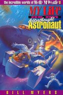 My Life as An Afterthough Astronaut (#08 in Wally Mcdoogle Series)