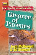 Divorce of Parents (Friendship 911 Series)