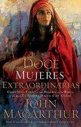 Doce Mujeres Extraordinarias (Twelve Extraordinary Women)
