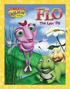 Flo the Lyin Fly (Picture Book) (Hermie And Friends Series)