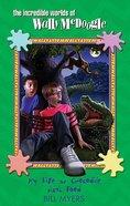 My Life as Crocodile Junk Food (#04 in Wally Mcdoogle Series)