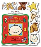 God Made Christmas (Baby Faith Books Series)