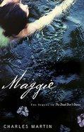Maggie (#02 in Awakening Series)
