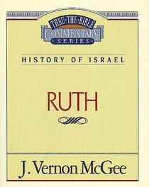 Thru the Bible OT #11: Ruth (#11 in Thru The Bible Old Testament Series)