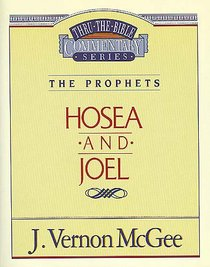 Thru the Bible OT #27: Hosea/Joel (#27 in Thru The Bible Old Testament Series)
