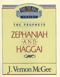 Thru the Bible OT #31: Zephaniah/Haggai (#31 in Thru The Bible Old Testament Series)