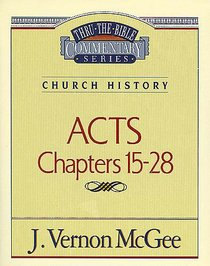 Thru the Bible NT #41: Acts (Volume 2) (#41 in Thru The Bible New Testament Series)