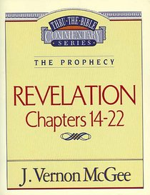 Thru the Bible NT #60: Revelation (Volume 3) (#60 in Thru The Bible New Testament Series)